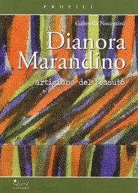 Dianora Marandino. Artigiana del tessuto