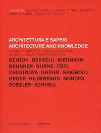 Architettura e saperi-Architecture and knowledge