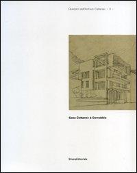 Casa Cattaneo à Cernobbio. Ediz. francese