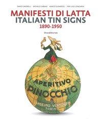 Manifesti di latta 1890-1950. Ediz. italiana e inglese