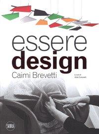 Essere design. Caimi Brevetti