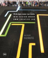 Il design come racconto. Bmw creative lab