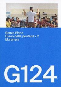 Renzo Piano, G124. Diario delle periferie. Ediz. italiana e inglese