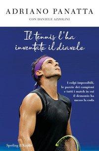Il tennis l'ha inventato il diavolo