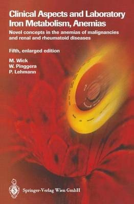 Clinical Aspects and Laboratory. Iron Metabolism, Anemias