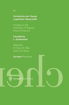 Fortschritte Der Chemie Organischer Naturstoffe / Progress in the Chemistry of Organic Natural Products