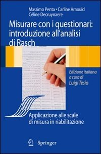 Analisi di Rasch e questionari di misura. Applicazioni in medicina e scienze sociali
