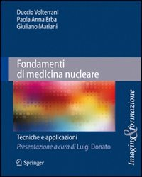 Fondamenti di medicina nucleare. Tecniche e applicazioni