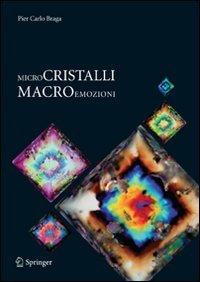 Microcristalli macroemozioni