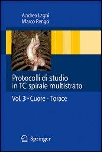 Protocolli di studio in TC spirali multistrato