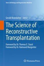 Science of Reconstructive  Transplantation