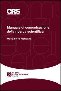 Manuale di comunicazione della ricerca scientifica