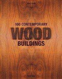 100 contemporary wood buildings. Ediz. inglese, francese e tedesca