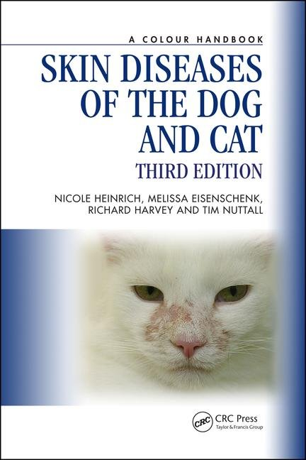 Skin diseases of the dog and cat. Third edition