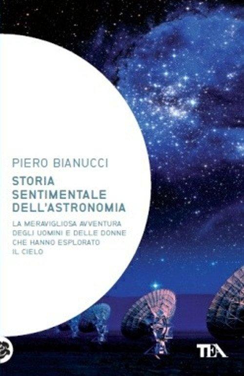 Storia sentimentale dell'astronomia