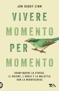 Vivere momento per momento