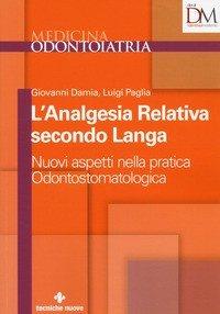 L'analgesia relativa secondo Langa. Nuovi aspetti nella pratica odontostomatologica