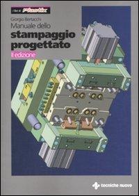Manuale dello stampaggio progettato