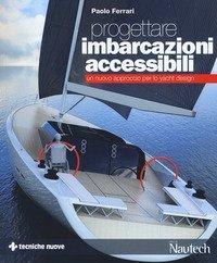 Progettare imbarcazioni accessibili. Un nuovo approccio per lo yacht design