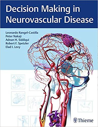 Decision Making in Neurovascular Disease