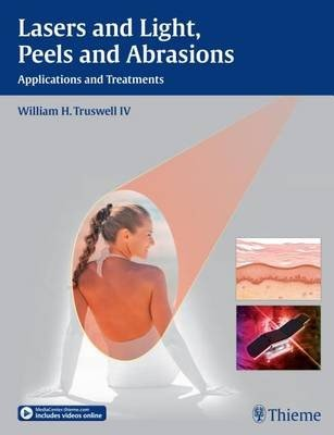 Lasers and Light, Peels and Abrasions