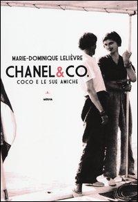 Chanel & Co. Coco e le sue amiche