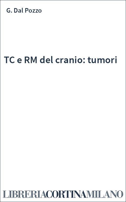 TC e RM del cranio: tumori