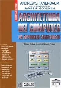 Architettura dei computer. Un approccio strutturato