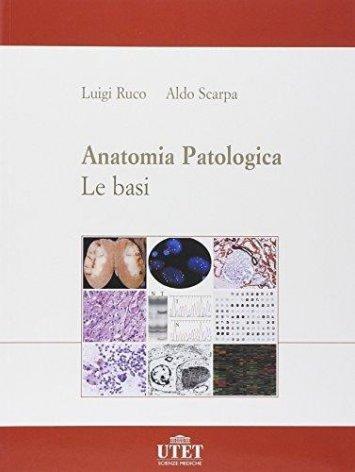 Anatomia patologica. Le basi