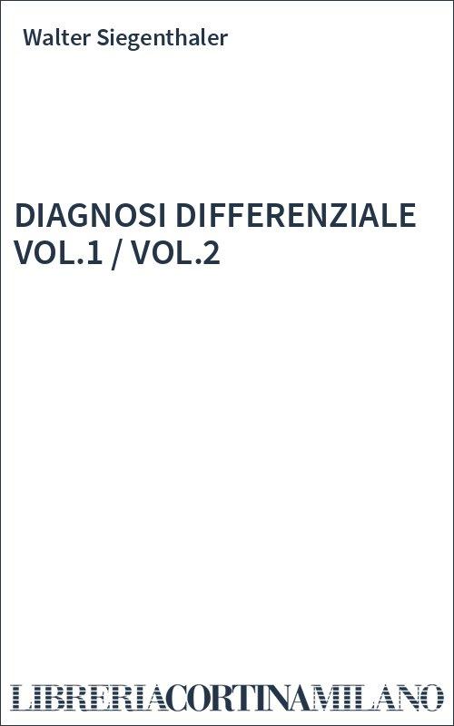 DIAGNOSI DIFFERENZIALE VOL.1  / VOL.2