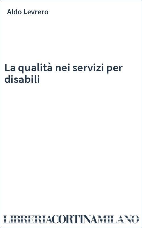 La qualità nei servizi per disabili