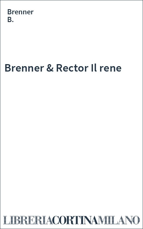Brenner & Rector Il rene