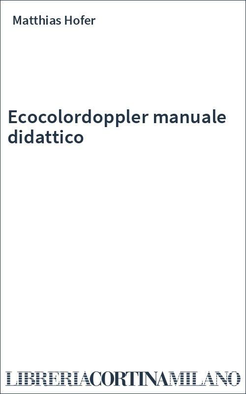 Ecocolordoppler manuale didattico