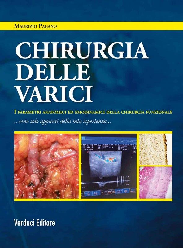 Chirurgia delle varici. I parametri anatomici ed emodinamici della chirurgia funzionale