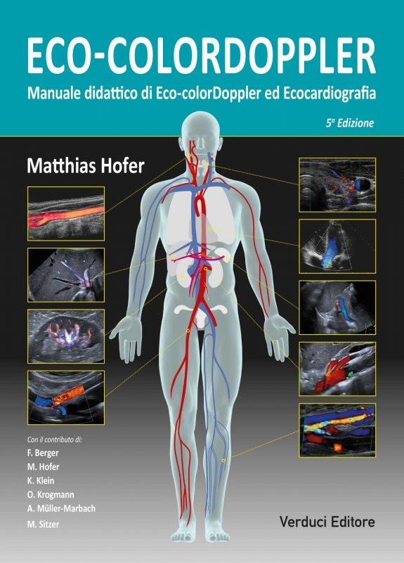 Eco-colordoppler. Manuale didattico di eco-colordoppler ed ecocardiografia