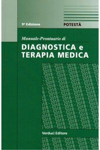 Manuale-Prontuario di Diagnostica e Terapia Medica 2018