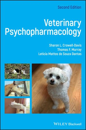 Veterinary Psychopharmacology 2nd ed