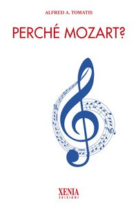 Perché Mozart?