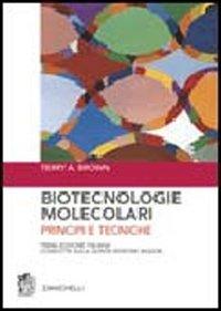 Biotecnologie molecolari. Principi e tecniche