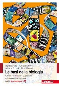 Le basi della biologia. Cellula. Genetica. Evoluzione
