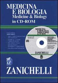 Medicina e biologia. Medicine & biology. Dizionario enciclopedico di scienze mediche e biologiche e di biotecnologie. Italiano-inglese, inglese-italiano. CD-ROM